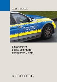 Cover Einsatzrecht  - Basisausbildung gehobener Dienst