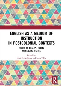 Cover English as a Medium of Instruction in Postcolonial Contexts