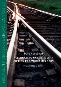 Cover Alternating Narratives in Fiction for Young Readers