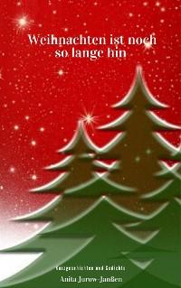 Cover Weihnachten ist noch so lange hin