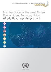 Cover Member States of the West African Economic and Monetary Union: eTrade Readiness Assessment