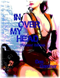 Cover In Over My Head (Revised Edition)
