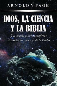 Cover Dios, la Ciencia y la Biblia