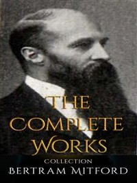 Cover Bertram Mitford: The Complete Works
