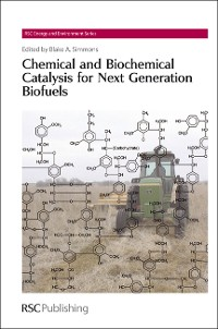 Cover Chemical and Biochemical Catalysis for Next Generation Biofuels