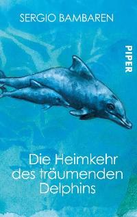 Cover Die Heimkehr des träumenden Delphins