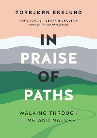 Cover In Praise of Paths