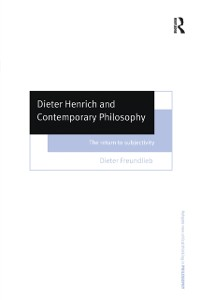 Cover Dieter Henrich and Contemporary Philosophy