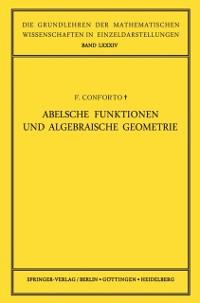 Cover Abelsche Funktionen und Algebraische Geometrie