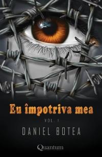Cover Eu impotriva mea vol. 1