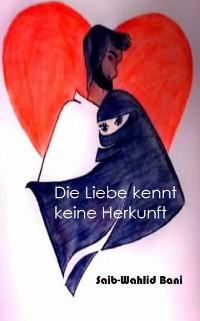 Cover Die Liebe kennt keine Herkunft