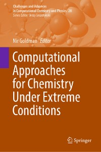 Cover Computational Approaches for Chemistry Under Extreme Conditions