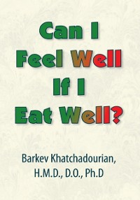 Cover Can I Feel Well If I Eat Well?