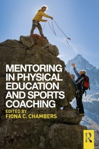 Cover Mentoring in Physical Education and Sports Coaching