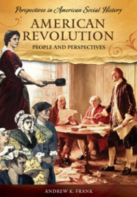 Cover American Revolution: People and Perspectives