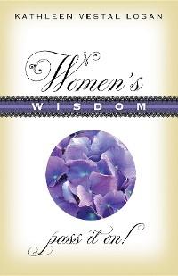 Cover Women's Wisdom: Pass It On!