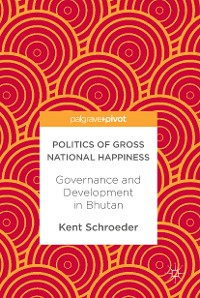 Cover Politics of Gross National Happiness
