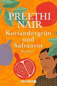 Cover Koriandergrün und Safranrot