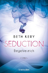 Cover Seduction - Begehre mich