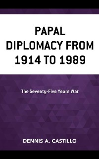 Cover Papal Diplomacy from 1914 to 1989