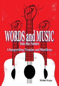 Cover Words and Music Into the Future