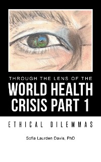 Cover Through the Lens of the World Health Crisis Part 1