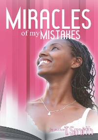 Cover The Miracles of My Mistakes