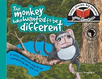 Cover The monkey who wanted to be different