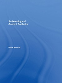 Cover Archaeology of Ancient Australia