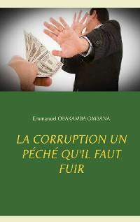Cover La corruption un péché qu'il faut fuir