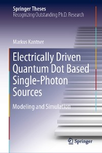 Cover Electrically Driven Quantum Dot Based Single-Photon Sources