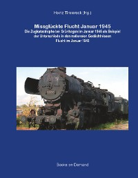 Cover Missglückte Flucht Januar 1945
