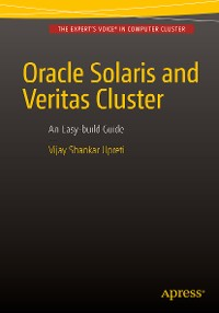 Cover Oracle Solaris and Veritas Cluster : An Easy-build Guide