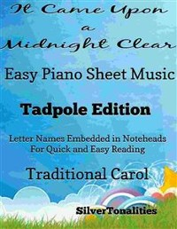 Cover It Came Upon a Midnight Clear Easy Piano Sheet Music Tadpole Edition