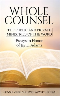 Cover Whole Counsel: The Public and Private Ministry of the Word