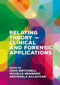 Cover Relating Theory – Clinical and Forensic Applications