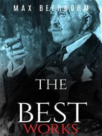Cover Max Beerbohm: The Best Works
