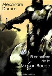 Cover El caballero de la Maison Rouge