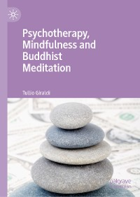Cover Psychotherapy, Mindfulness and Buddhist Meditation