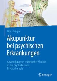 Cover Akupunktur bei psychischen Erkrankungen
