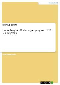 Cover Umstellung der Rechnungslegung von HGB auf IAS/IFRS