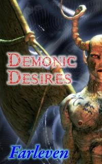 Cover Demonic Desires (Horror, Shifter, Paranormal, Alpha Male, Demon, Succubus, Mind Control))