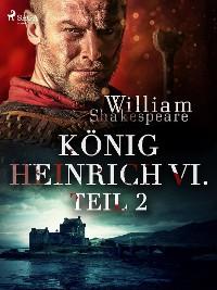 Cover König Heinrich VI. - Teil 2