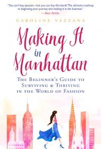 Cover Making It in Manhattan