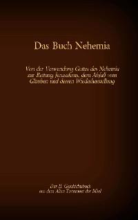 Cover Das Buch Nehemia, das 11. Geschichtsbuch aus dem Alten Testament der Bibel
