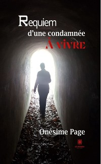 Cover Requiem d'une condamnée à vivre