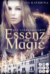 Cover Essenz der Magie 1: Die Leerenbegabte