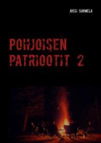 Cover Pohjoisen patriootit 2