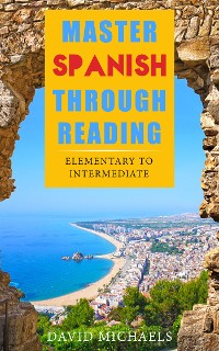 Cover Master Spanish Through Reading.