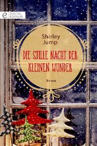 Cover Die stille Nacht der kleinen Wunder